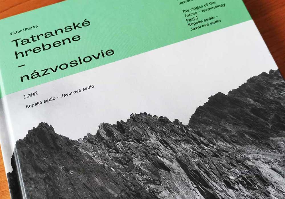 Tatranské hrebene- názvoslovie: najpodrobnejší sprievodca hrebeňmi Vysokých Tatier